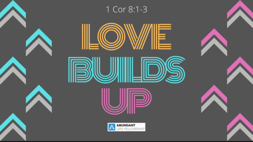 Love Builds Up