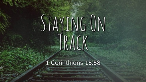 Staying On Track