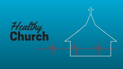 What a Healthy Church Looks Like