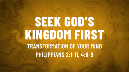 September 13-Transformation of the mind/Philippians 2:1-11