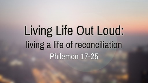 Living Life Out Loud: living a life of reconciliaiton