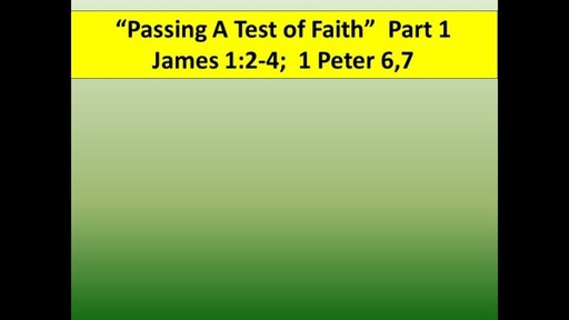 Passing A Test of Faith