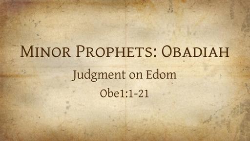 Minor Prophets: Obadiah