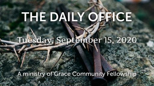 Daily Office - September 15, 2020