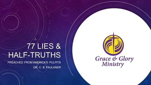 77 Lies & Half Truths Preached from America's Pulpits