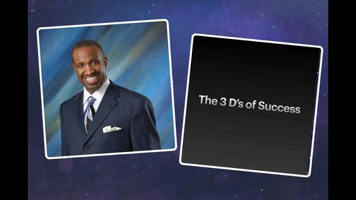 """Three """"D's"""" of Success in Victory"""