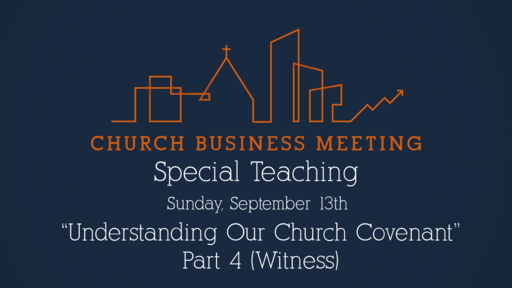 Church Covenant: Witness
