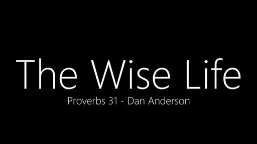 The Wise Life