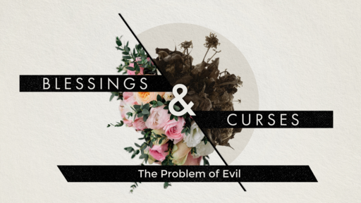 The Problem of Evil 8-23-20