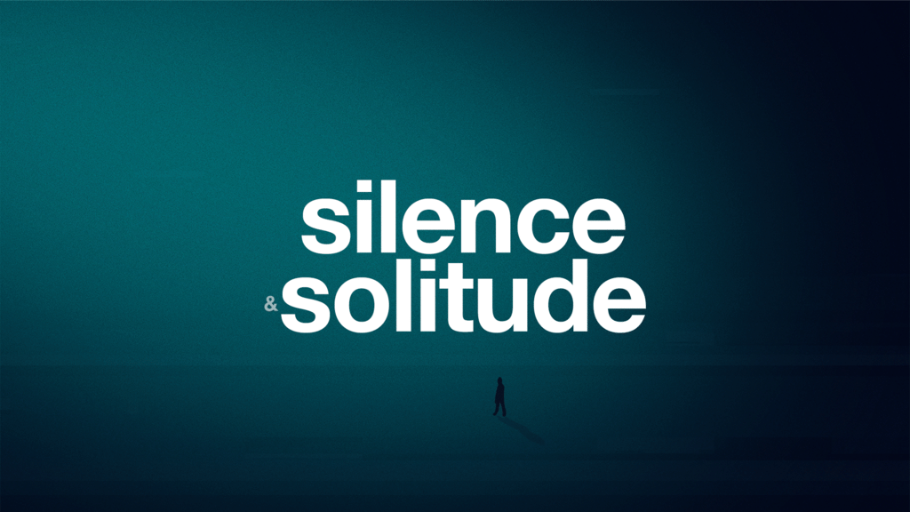 Silence & Solitude large preview
