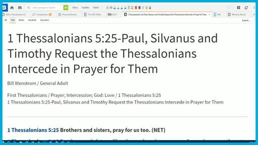 1 Thessalonians 5:25-Paul, Silvanus and Timothy Request the Thessalonians Intercede in Prayer for Them
