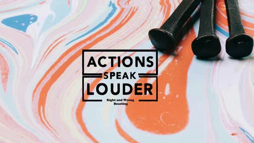 Actions Speak Louder: Right and Wrong Boasting