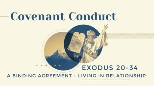 Covenant Conduct:  A Binding Agreement - Living in Relationship