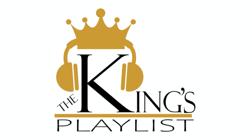 The King's Playlist