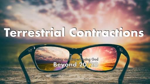 Terrestrial Contractions-9/20/20