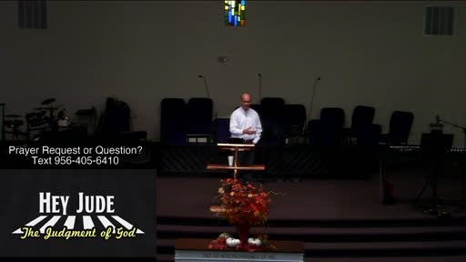 Hey Jude: The Judgement of God, Dr. Benjamin Karner, FBC Laredo
