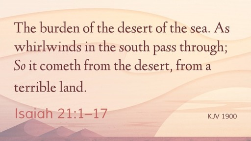 Readings from Isaiah 21