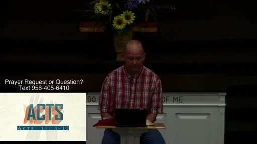 Wednesday Night Bible Study Acts 17:1-15, Dr. Ben Karner