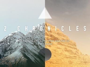 2 Chronicles 10-12