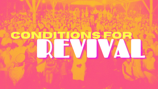 Conditions for Revival