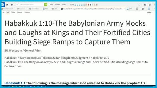 Habakkuk 1:10-The Babylonian Army Mocks and Laughs at Kings and Their Fortified Cities Building Siege Ramps to Capture Them
