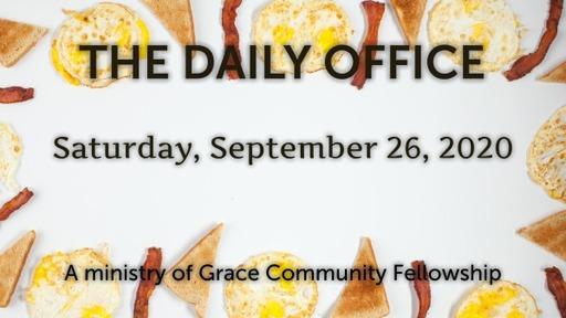 Daily Office -September 26, 2020