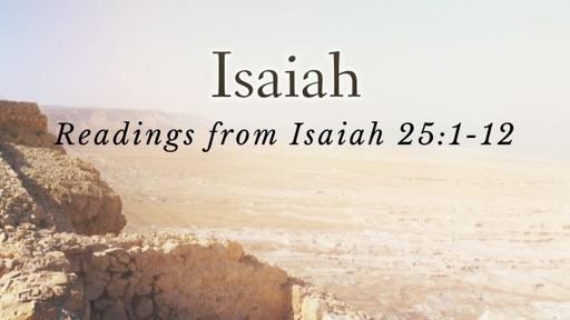Readings from Isaiah 25