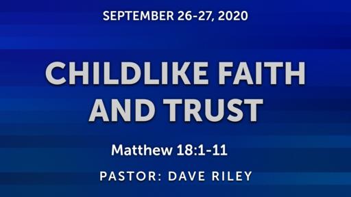 CHILDLIKE FAITH AND TRUST