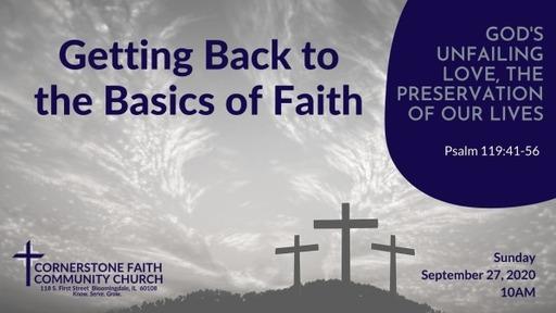 September 27, 2020 - God's Unfailing Love, The Preservation of our Lives