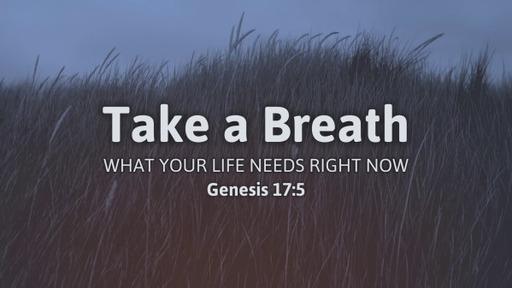 Take a Breath 09/27/2020