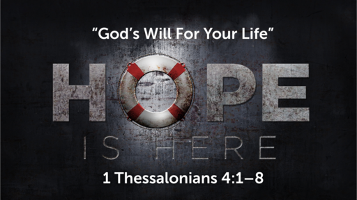 """""""God's Will For Your Life"""" 