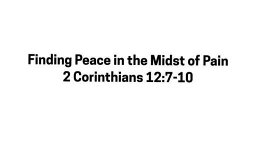 Finding Peace in the Midst of Pain-September 27, 2020