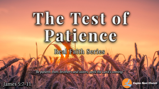 The Test of Patience