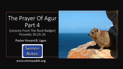 The Prayer Of Agur - Part 4 - Pastor Vincent B. Ligon