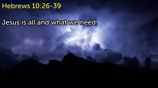 Hebrews 10:26-39