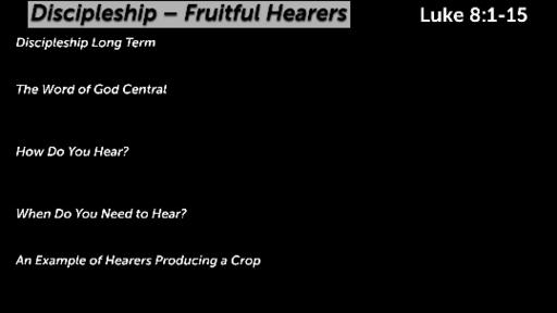 Discipleship - Fruitful Hearers