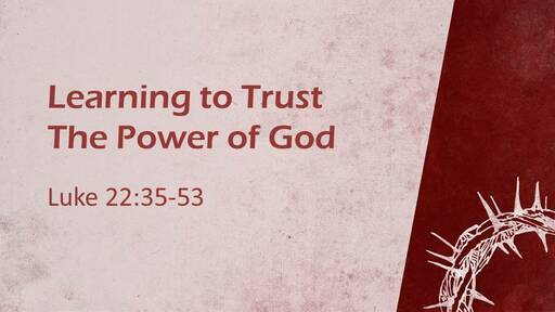 106-Learning the Power of God