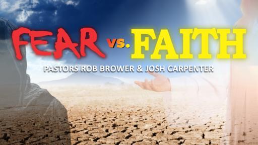 Fear vs. Faith (Week 3)