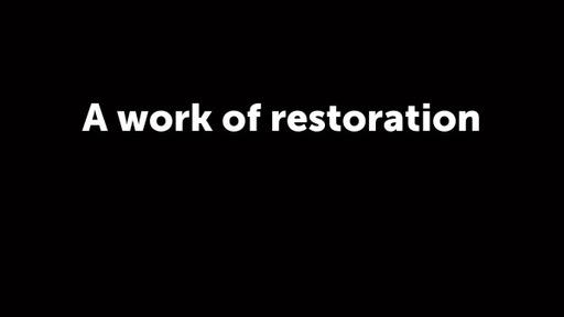 A work of restoration