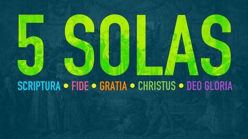 SOLA -- Faith Alone