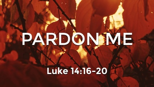 615 - Pardon Me