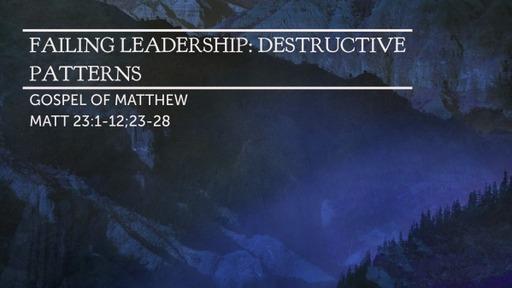FAILING LEADERSHIP