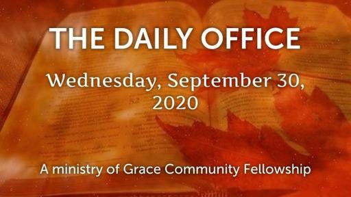 Daily Office -September 30, 2020