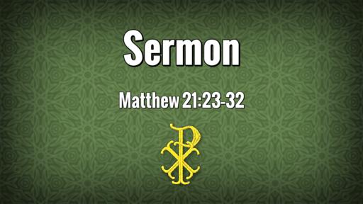 2020-09-27 - 17 Pentecost (Proper 21A)