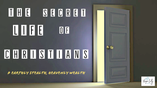 The Secret Life of Christians