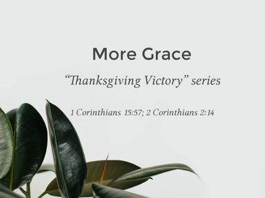 Pt. 11 - More Grace