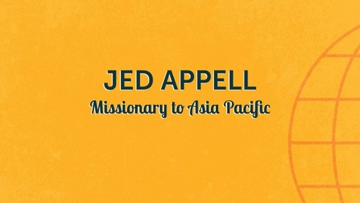 Missionary Jed Appell