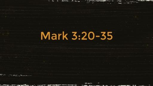 Mark 3:20-35