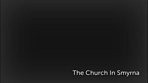 The Church In Smyrna