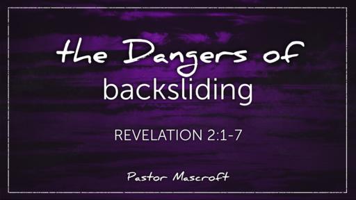 The Dangers of Backsliding